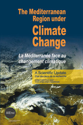 The Mediterranean Region under Climate Change. A Scientific Update: Abridged English/French Version
