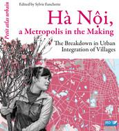 Hà Nội, a Metropolis in the Making