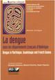 La dengue dans les départements  français d'Amérique