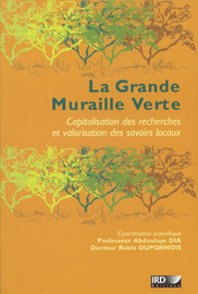 Introduction. L'Initiative africaine de la Grande Muraille Verte (IAGMV) : contexte, vision et opérationnalisation