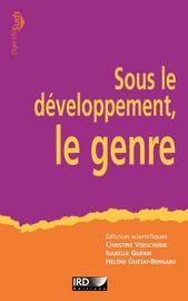 Une histoire du développement au prisme du genre. Perspectives féministes et décoloniales