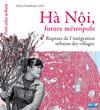 Hà Nội, future métropole
