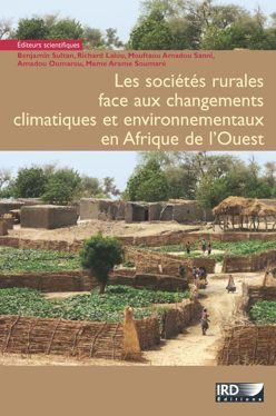 Les sociétés rurales face aux changements climatiques et environnementaux en Afrique de l'Ouest