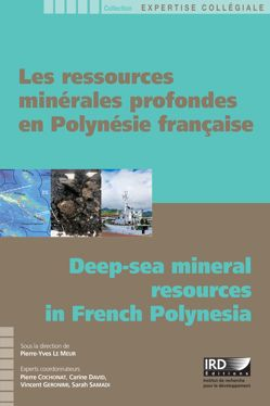 Les ressources minérales profondes en Polynésie française / Deep-sea mineral resources in French Polynesia