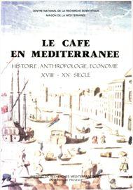 L'évolution du négoce du café à marseille vers 1900 (± 20 ans)