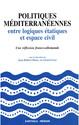 15. Les acteurs de la coopération non étatique française au service d'une idée de la Méditerranée