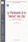Le partenariat et la «relance» des Zep