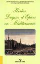 Le commerce des herbes, drogues et épices à Istanbul (xviiie siècle)*