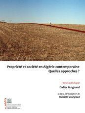 Propriété et société en Algérie contemporaine. Quelles approches ?
