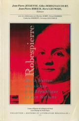 Robespierre. De la Nation artésienne à la République et aux Nations