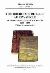 4000 bourgeois de Lille au xive siècle