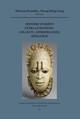 De la mission Niger-Lac Iro (1938-1939) à l'université de Strasbourg: La collection Lebaudy-Griaule entre connaissance, goût et pédagogie