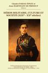 Héros militaire, culture et société (XIXe-XXesiècles)