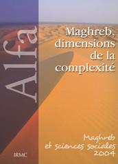 Maghreb, dimensions de la complexité