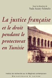 Dimensions internationales de l'installation de la justice française en Tunisie