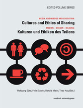 Media, Knowledge And Education: Cultures and Ethics of Sharing