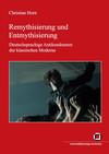 Remythisierung und Entmythisierung