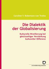 Die Dialektik der Globalisierung