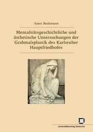 II. Die Friedhofsanlage des Karlsruher Hauptfried-Hofes - Innovation oder Zeitgeist?