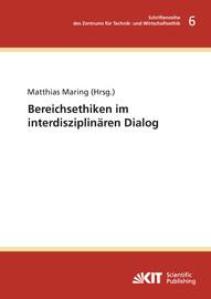 Bereichsethiken im interdisziplinären Dialog