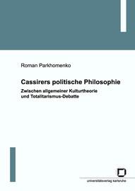 3. Kapitel. Cassirers politisches Denken vor The Myth of the State