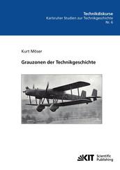 Grauzonen der Technikgeschichte