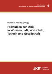 Fallstudie zur Ethik in Wissenschaft, Wirtschaft, Technik und Gesellschaft