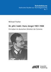 Dr. phil. habil. Hans Jüngst 1901-1944