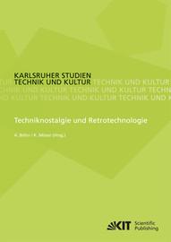 Techniknostalgie und Retrotechnologie