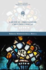 Laïcité et christianisme chez Émile Poulat