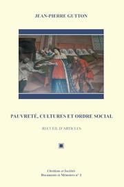 Pauvreté, cultures et ordre social