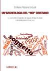 """Un'archeologia del """"noi"""" cristiano"""