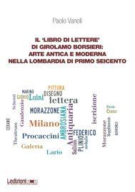 Il 'Libro di lettere' di Girolamo Borsieri