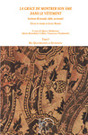 «La grâce de montrer son âme dans le vêtement» Scrivere di tessuti, abiti, accessori. Studi in onore di Liana Nissim