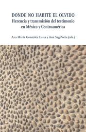 La violencia en México en el siglo XXI: dos ciudades, dos generaciones, dos testimonios