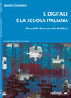 Le sperimentazioni in Italia