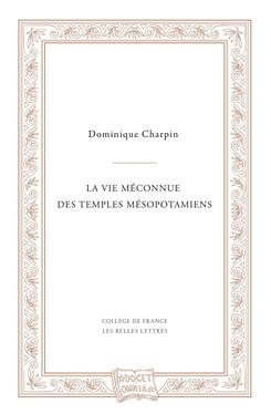 La vie méconnue des temples mésopotamiens