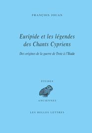 Euripide et les légendes des Chants cypriens