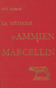 La Méthode d'Ammien Marcellin