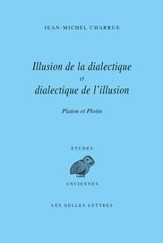 Illusion de la dialectique et dialectique de l'illusion