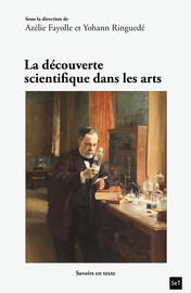 La découverte scientifique dans les arts