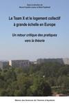 Le Team X et le logement à grande échelle en Europe