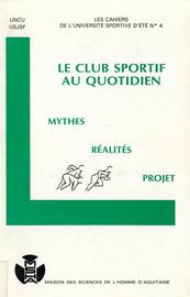 Le club sportif a-t-il un avenir ?1