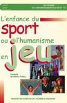 L'enfance du sport ou l'humanisme en jeu