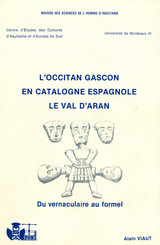 L'occitan gascon en Catalogne espagnole. Le Val d'Aran