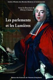 Les parlementaires, les lettres de cachet et la campagne contre l'arbitraire de la justice au XVIIIesiècle