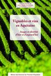 Vignobles et vins en Aquitaine