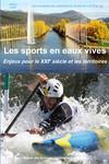 Les sports en eaux vives