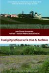 Essai géographique sur la crise du Bordeaux