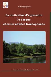 La motivation d'apprendre le basque chez les adultes francophones